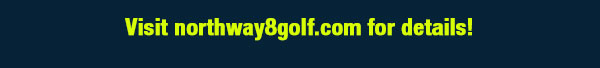 Visit northway8golf.com for details!