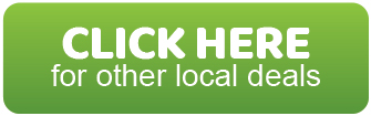 Click Here For Other Local Deals